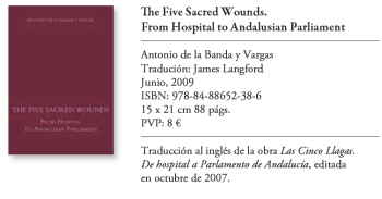 The Five Sacred Wounds. From hospital to Andalusian Parliament